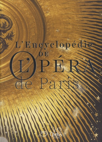 ENCYCLOPEDIE DE L'OPERA DE PARIS