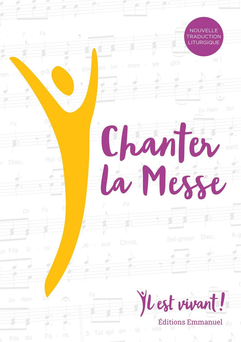 CHANTER LA MESSE