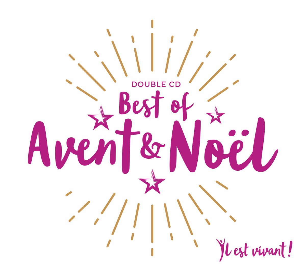 CD IL EST VIVANT ! DOUBLE CD BEST OF AVENT & NOEL - CD 62