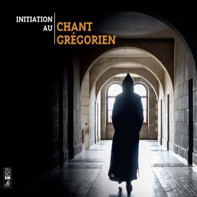 INITIATION AU CHANT GREGORIEN